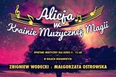 Alicja w Krainie Muzycznej Magii - Piotrków Trybunalski