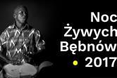 IX Noc Żywych Bębnów - Łódź