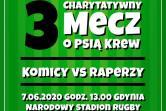 Trzeci Charytatywny mecz o Psią Krew - czyli Komicy vs Raperzy - Gdynia