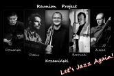 Krzemiński Reunion Project - Łódź