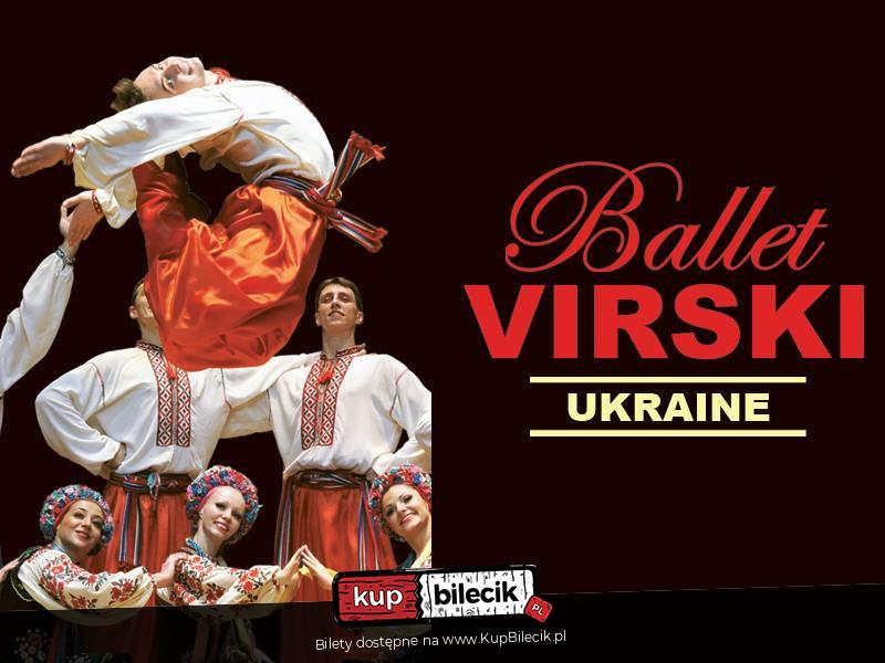 127c4039 Narodowy Balet Ukrainy VIRSKI / Katowice / 2019-03-25, 19:00 (🎭) KUP BILET