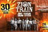 Zion Train & Joint Venture Sound System: 30 YEARS IN DUB! - Wrocław