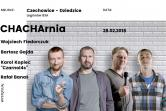 Stand-up Chacharnia Kopiec, Fiedorczuk, Banaś, Gajda - Czechowice Dziedzice