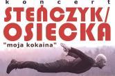 Steńczyk / Osiecka - koncert z piosenkami Agnieszki Osieckiej - Olsztyn