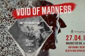 Void of Madness: Antigama / Deivos