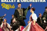 Budapest Ballet & Orchestra Rajko - Kraków