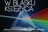 Utwory Pink Floyd w blasku księżyca - Płock