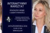 INTERAKTYWNE WARSZTATY PEWNOŚCI SIEBIE I ASERTYWNOŚCI - Wrocław