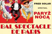 Bal Spectacle De Paris - Tychy