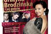 Grażynnie Brodzińskiej towarzyszyć będą znani soliści reprezentujący różne gatunki i style muzyczne