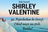 Shirley Valentine - Katowice