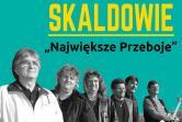 """Skaldowie """"Największe przeboje"""" - Warszawa"""