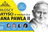 Włoscy artyści w hołdzie dla Jana Pawła II - Warszawa