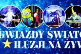 Gwiazdy Światowej Iluzji na żywo - Łódź