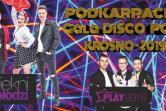 Podkarpacka Gala Disco Polo - KROSNO 2019