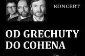 Od Grechuty do Cohena - Łódź