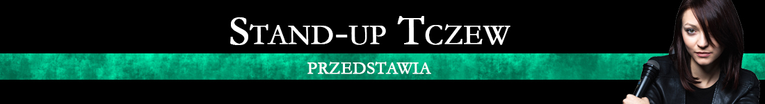 Stand-up Tczew