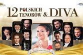 12 Polskich Tenorów & Diva - Łódź