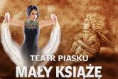 Teatr Piasku - Mały Książę - Kraków