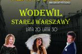 Lata 20 i 30 - Wodewil Starej Warszawy - Warszawa