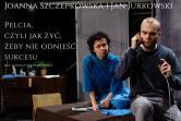 Pelcia, czyli jak żyć, żeby nie odnieść sukcesu - Brzesko