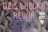 Dziś Wielka Rewia - Kraków