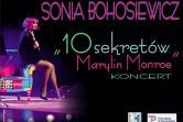 Sonia Bohosiewicz - 10 sekretów Marilyn Monroe - Piła