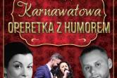 Karnawałowa Operetka z Humorem - Brzeg Dolny