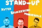 Stand-up: Mieszko Minkiewicz, Michał Kutek i Maciej Brudzewski - Poznań