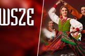 Wielka Gala Zespołu MAZOWSZE - Częstochowa