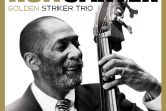Ron Carter Golden Striker Trio