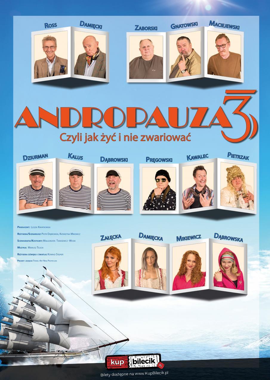"""Spektakl """"Andropauza 3 - czyli jak żyć i nie zwariować"""" @ ul. Łazienna 6"""