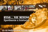 Było... nie minęło - Spotkanie z historią - Lublin