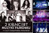 2 Koncert Muzyki Filmowej - Kraków
