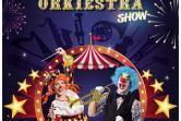 Cyrkowa orkiestra show - Gdańsk