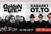ATMASFERA - Golden Life oraz Kabaret OT.TO - Nowy Sącz