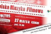 Polska muzyka filmowa - Orkiestra Voltus Romana Hyli  - Katowice