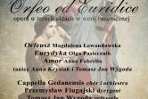 """Opera Christopha Willibalda Glucka pt. """"Orfeusz i Eurydyka"""" - Gdańsk"""