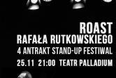 Roast Rafała Rutkowskiego - Warszawa
