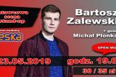 Stand-up! Bartosz Zalewski / Michał Płonka