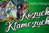 Kozucha Kłamczucha - Muzyczna Bajka Familijna - Lublin