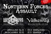 Northern Forces Assault Tour - Opole