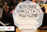 Muzyka Łączy - Warszawa