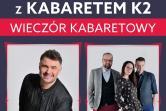 Igor Kwiatkowski i Kabaret K2 - Kłodzko