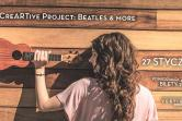 CreARTive Project: Beatles & more - Wrocław
