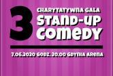 Trzecia Charytatywna Gala Stand-up Comedy - Gdynia