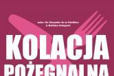 Kolacja pożegnalna - Kraków