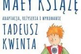 Mały Książę - Tadeusz Kwinta - Kazimierz Dolny