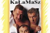 Kabaret KaŁaMaSz - Mińsk Mazowiecki