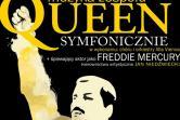 Queen Symfonicznie - Wrocław